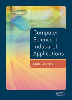 Computer Science in Industrial Application: Proceedings of the 2014 Pacific-Asia Workshop on Computer Science and Industrial Application (CSIA 2014), Bangkok, Thailand, November 17-18, 2014, 1st Edition (Hardback) book cover
