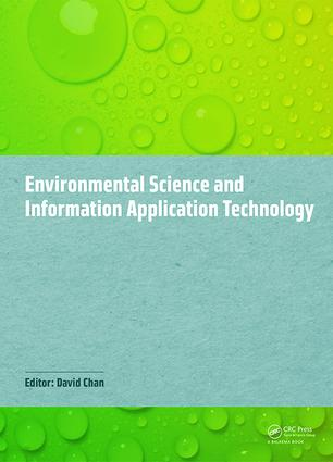 Environmental Science and Information Application Technology: Proceedings of the 2014 5th International Conference on Environmental Science and Information Application Technology (ESIAT 2014), Hong Kong, November 7-8, 2014, 1st Edition (Hardback) book cover