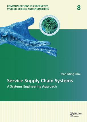 Service Supply Chain Systems: A Systems Engineering Approach book cover