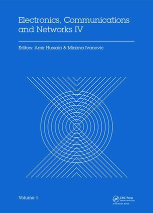 Electronics, Communications and Networks IV: Proceedings of the 4th International Conference on Electronics, Communications and Networks (CECNET IV), Beijing, China, 12–15 December 2014, 1st Edition (Hardback) book cover