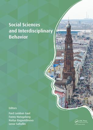Social Sciences and Interdisciplinary Behavior: The 4th International Congress on Interdisciplinary Behavior and Social Science (ICIBSoS 2015), Kazan Federal University, Kazan, Russia, 22-23 October 2015 & Arya Duta hotel, Jakarta, Indonesia, 07–08 November 2015 (Hardback) book cover
