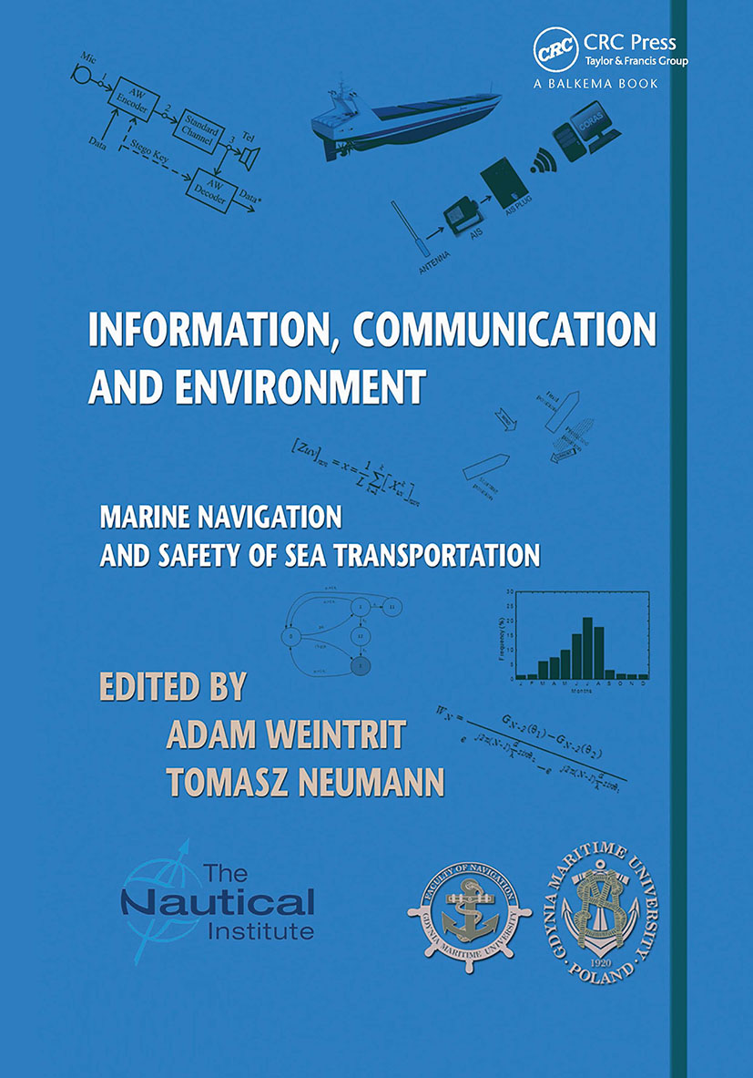 Information, Communication and Environment: Marine Navigation and Safety of Sea Transportation, 1st Edition (Hardback) book cover