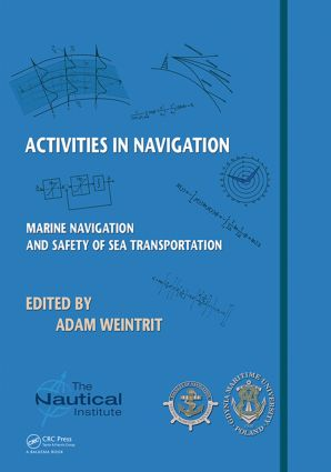 Activities in Navigation: Marine Navigation and Safety of Sea Transportation, 1st Edition (Hardback) book cover