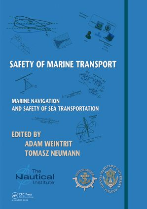 Safety of Marine Transport: Marine Navigation and Safety of Sea Transportation, 1st Edition (Hardback) book cover