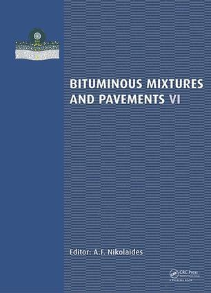 Bituminous Mixtures and Pavements VI: 1st Edition (Hardback) book cover