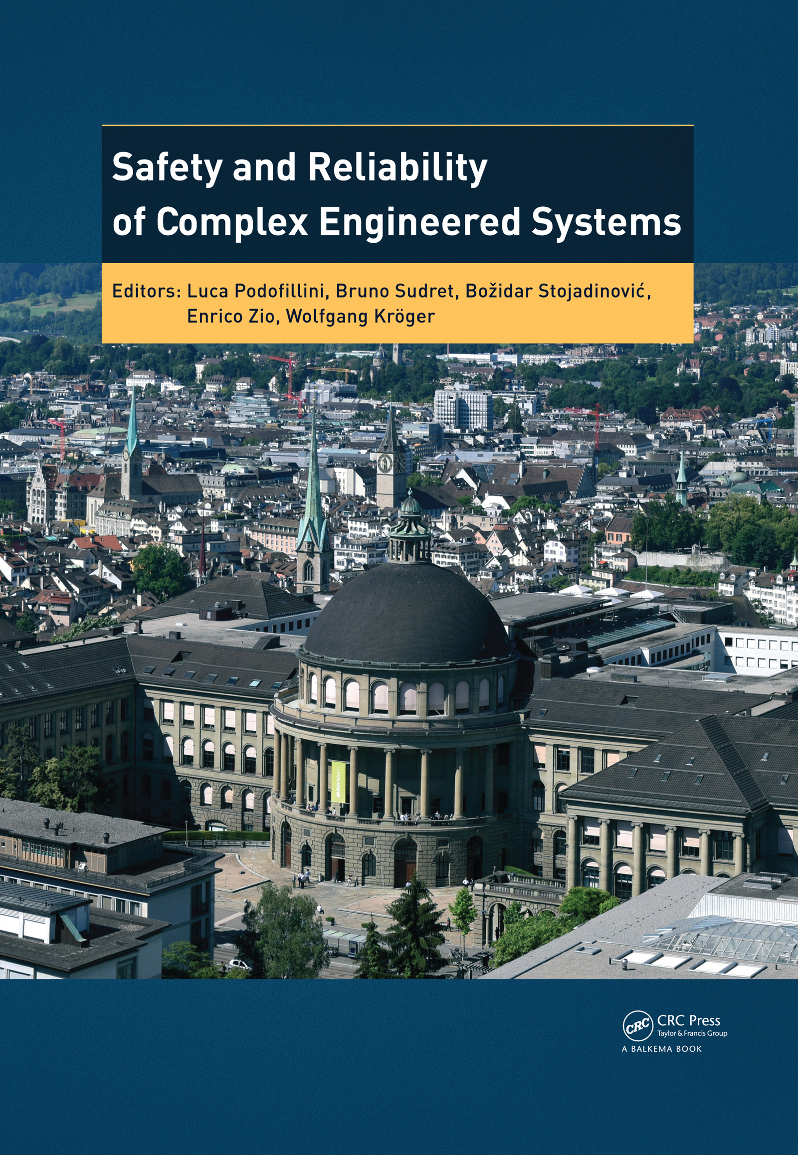 Safety and Reliability of Complex Engineered Systems: ESREL 2015, 1st Edition (Pack - Book and CD) book cover