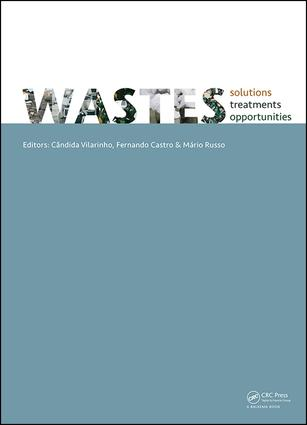 WASTES 2015 - Solutions, Treatments and Opportunities: Selected papers from the 3rd Edition of the International Conference on Wastes: Solutions, Treatments and Opportunities, Viana Do Castelo, Portugal,14-16 September 2015 (Hardback) book cover