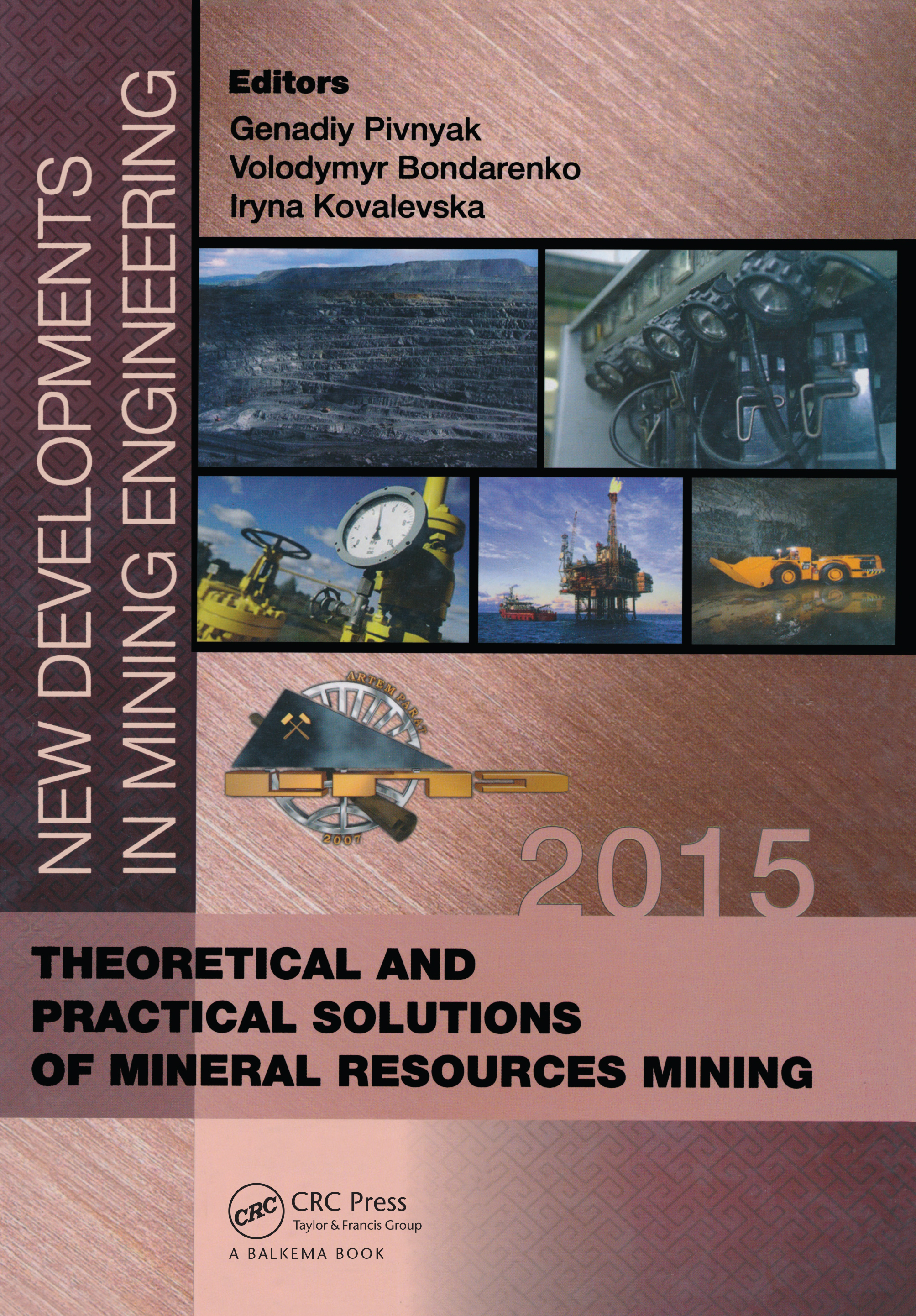 New Developments in Mining Engineering 2015: Theoretical and Practical Solutions of Mineral Resources Mining, 1st Edition (Hardback) book cover