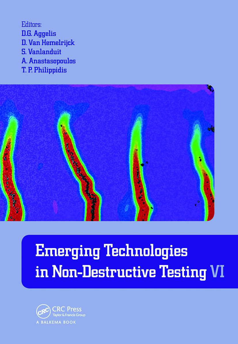 Emerging Technologies in Non-Destructive Testing VI: Proceedings of the 6th International Conference on Emerging Technologies in Non-Destructive Testing (Brussels, Belgium, 27-29 May 2015) book cover