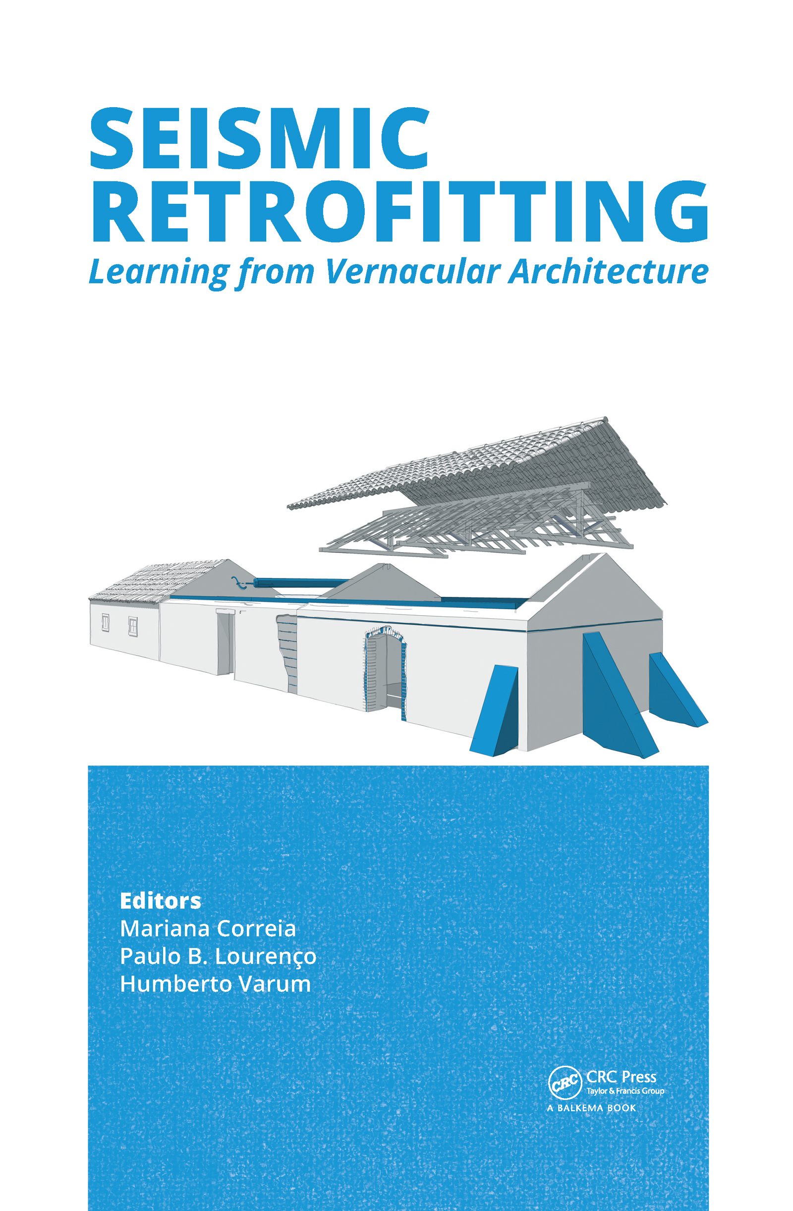 Seismic Retrofitting: Learning from Vernacular Architecture: 1st Edition (Pack - Book and CD) book cover