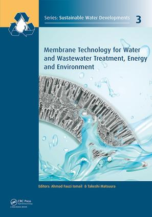 Membrane Technology for Water and Wastewater Treatment, Energy and Environment: 1st Edition (Hardback) book cover