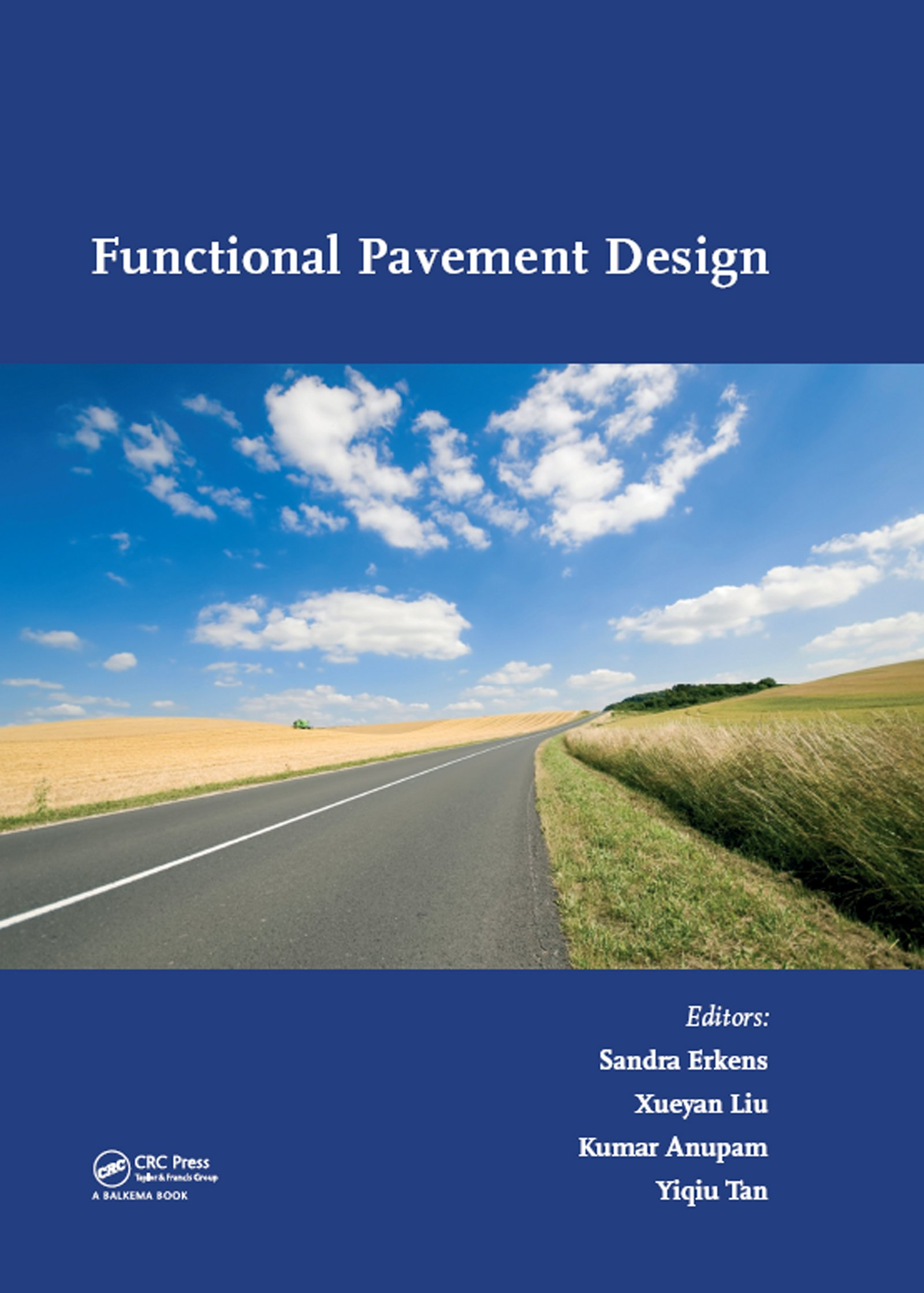 Functional Pavement Design: Proceedings of the 4th Chinese-European Workshop on Functional Pavement Design (4th CEW 2016, Delft, The Netherlands, 29 June - 1 July 2016), 1st Edition (e-Book) book cover