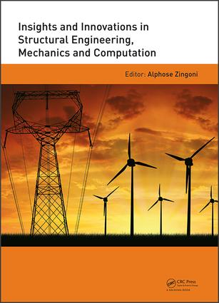 Insights and Innovations in Structural Engineering, Mechanics and Computation: Proceedings of the Sixth International Conference on Structural Engineering, Mechanics and Computation, Cape Town, South Africa, 5-7 September 2016, 1st Edition (Hardback) book cover