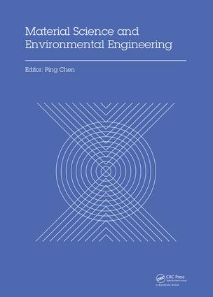 Material Science and Environmental Engineering: Proceedings of the 3rd Annual 2015 International Conference on Material Science and Environmental Engineering (ICMSEE2015, Wuhan, Hubei, China, 5-6 June 2015), 1st Edition (Hardback) book cover