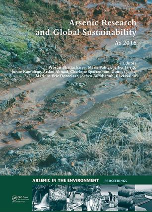 Arsenic Research and Global Sustainability: Proceedings of the Sixth International Congress on Arsenic in the Environment (As2016), June 19-23, 2016, Stockholm, Sweden, 1st Edition (Hardback) book cover
