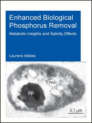 Enhanced Biological Phosphorus Removal: Metabolic Insights and Salinity Effects, 1st Edition (Paperback) book cover