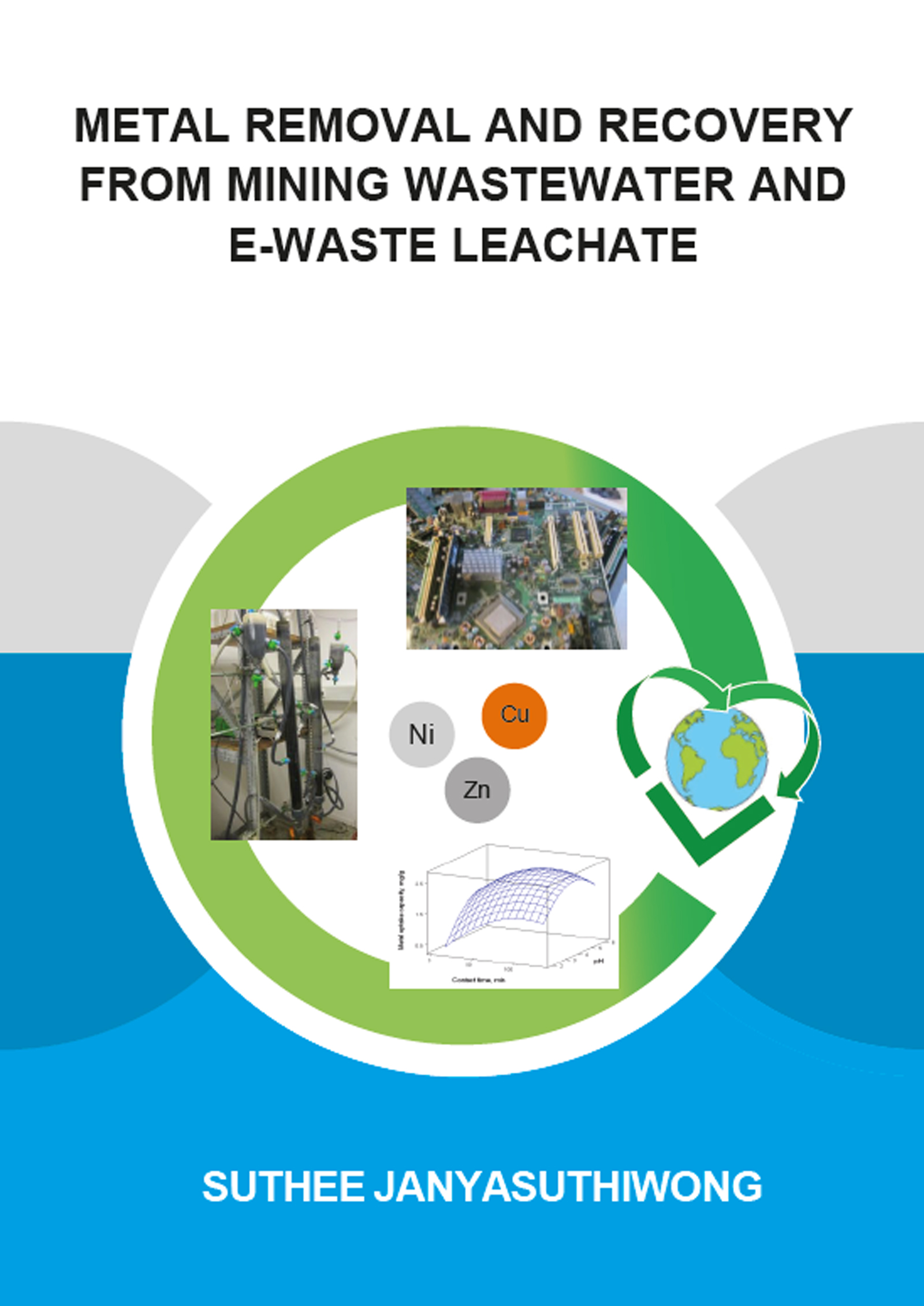 Metal Removal and Recovery from Mining Wastewater and E-waste Leachate: 1st Edition (Paperback) book cover