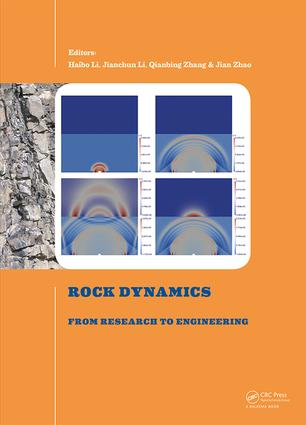 Rock Dynamics: From Research to Engineering: Proceedings of the 2nd International Conference on Rock Dynamics and Applications, 1st Edition (Hardback) book cover