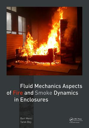 Fluid Mechanics Aspects of Fire and Smoke Dynamics in Enclosures: 1st Edition (Paperback) book cover