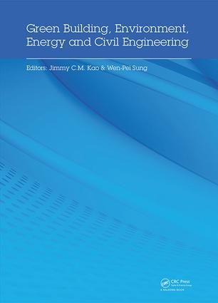 Green Building, Environment, Energy and Civil Engineering: Proceedings of the 2016 International Conference on Green Building, Materials and Civil Engineering (GBMCE 2016), April 26-27 2016, Hong Kong, P.R. China book cover