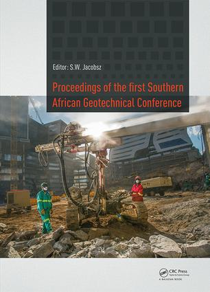 Proceedings of the First Southern African Geotechnical Conference: 1st Edition (Hardback) book cover