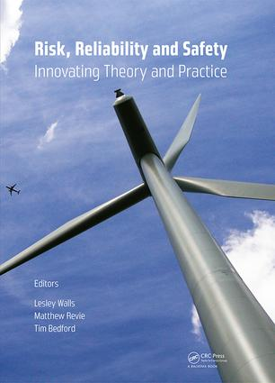 Risk, Reliability and Safety: Innovating Theory and Practice: Proceedings of ESREL 2016 (Glasgow, Scotland, 25-29 September 2016), 1st Edition (Hardback) book cover