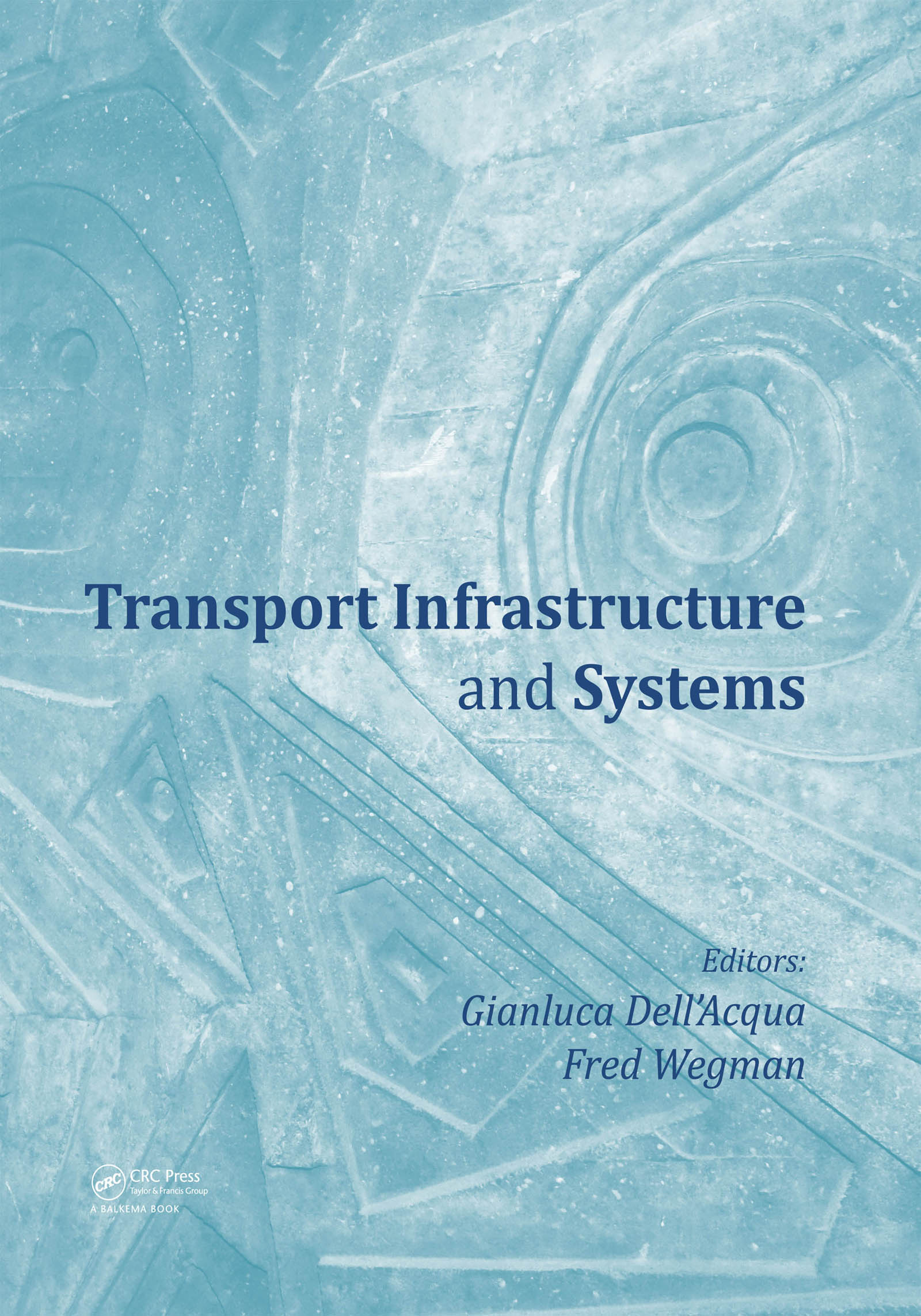 Transport Infrastructure and Systems (Hardback) book cover