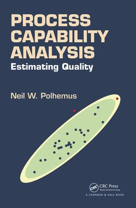 Process Capability Analysis: Estimating Quality, 1st Edition (Hardback) book cover