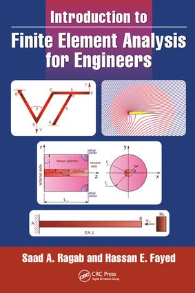 Introduction to Finite Element Analysis for Engineers: 1st Edition (Hardback) book cover