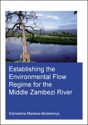Establishing the Environmental Flow Regime for the Middle Zambezi River
