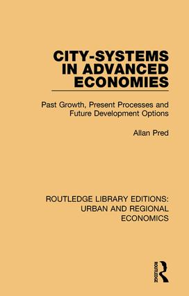 City-systems in Advanced Economies: Past Growth, Present Processes and Future Development Options book cover