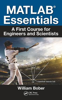 MATLAB® Essentials: A First Course for Engineers and Scientists, 1st Edition (Paperback) book cover