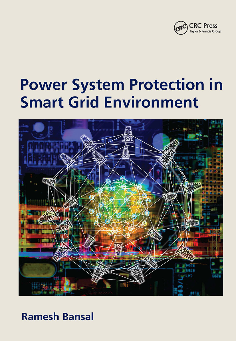 Power System Protection in Smart Grid Environment: 1st Edition (Hardback) book cover