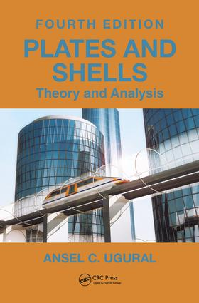 Plates and Shells: Theory and Analysis, Fourth Edition, 4th Edition (Hardback) book cover