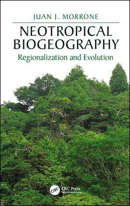 Neotropical Biogeography: Regionalization and Evolution, 1st Edition (Hardback) book cover