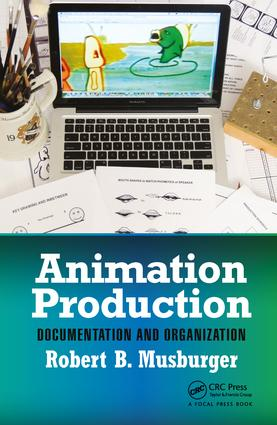Animation Production: Documentation and Organization, 1st Edition (Paperback) book cover