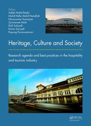 Heritage, Culture and Society: Research agenda and best practices in the hospitality and tourism industry book cover