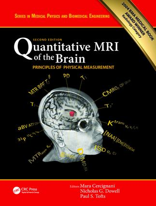 Quantitative MRI of the Brain: Principles of Physical Measurement, Second edition, 2nd Edition (Hardback) book cover