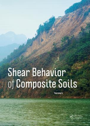 Shear Behavior of Composite Soils: 1st Edition (e-Book) book cover