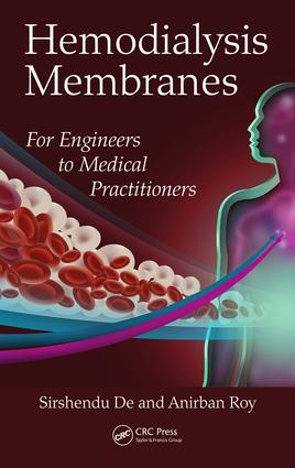 Hemodialysis Membranes: For Engineers to Medical Practitioners, 1st Edition (Hardback) book cover