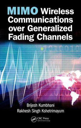 MIMO Wireless Communications over Generalized Fading Channels: 1st Edition (Hardback) book cover