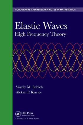 Elastic Waves: High Frequency Theory, 1st Edition (Hardback) book cover