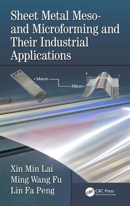 Sheet Metal Meso- and Microforming and Their Industrial Applications: 1st Edition (Hardback) book cover