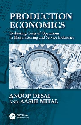 Production Economics: Evaluating Costs of Operations in Manufacturing and Service Industries book cover
