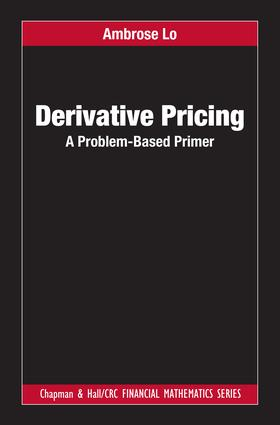 Derivative Pricing: A Problem-Based Primer book cover