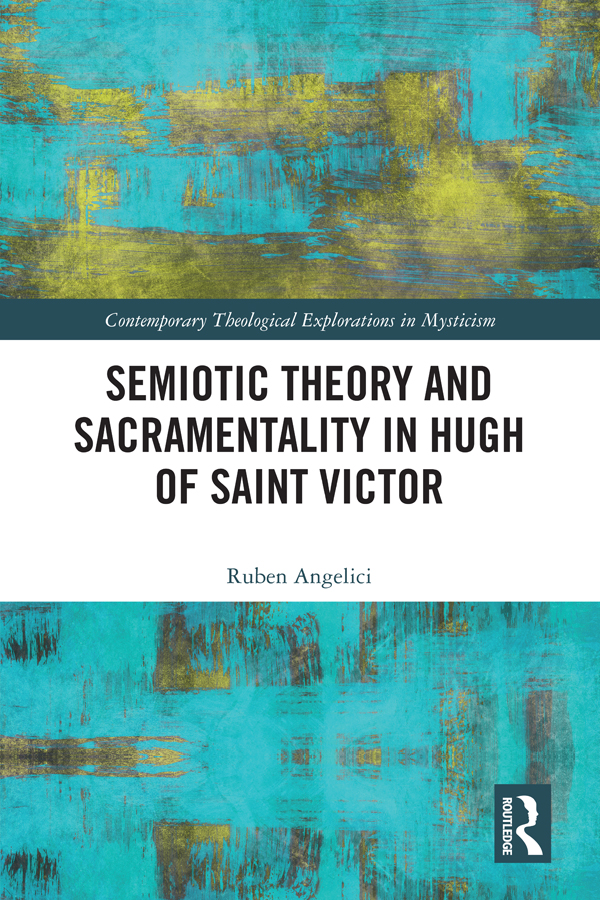 Semiotic Theory and Sacramentality in Hugh of Saint Victor book cover