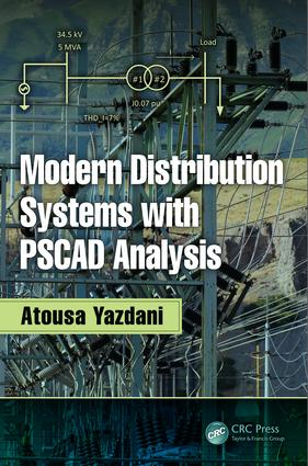 Modern Distribution Systems with PSCAD Analysis: 1st Edition (Hardback) book cover