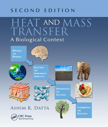 Heat and Mass Transfer: A Biological Context, Second Edition, 2nd Edition (Hardback) book cover
