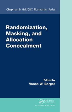 Randomization, Masking, and Allocation Concealment: 1st Edition (Hardback) book cover