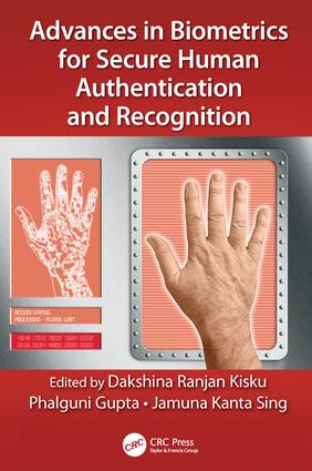 Advances in Biometrics for Secure Human Authentication and Recognition: 1st Edition (Paperback) book cover